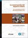 Libro La Construccion Del Espacio Urbano