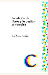 Papel LA EDICION DE LIBROS Y LA GESTION ESTRATEGICA