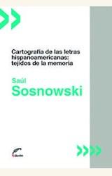 Papel CARTOGRAFIA DE LAS LETRAS HISPANOAMERICANAS: TEJIDOS DE LA MEMORIA