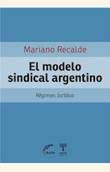 Papel EL MODELO SINDICAL ARGENTINO