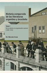 Papel HISTORIA COMPARADA DE LAS LITERATURAS ARGENTINA Y BRASILEÑA - TOMO I