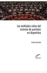 Papel LAS MULTIPLES VIDAS DEL SISTEMA DE PARTIDOS EN ARGENTINA