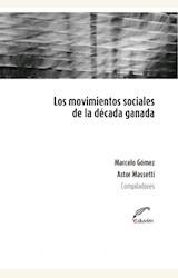 Papel LOS MOVIMIENTOS SOCIALES DE LA DECADA GANADA