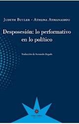 Papel DESPOSESION : LO PERFORMATIVO EN LO POLITICO