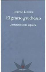 Papel EL GÉNERO GAUCHESCO. UN TRATADO SOBRE LA PATRIA