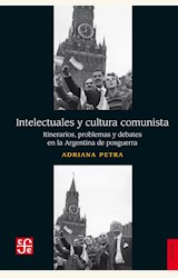 Papel INTELECTUALES Y CULTURA COMUNISTA