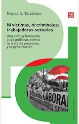 Papel NI VICTIMAS NI CRIMINALES: TRABAJADORAS SEXUALES