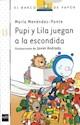 Libro Pupi Y Lila Juegan A La Escondida