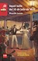 Libro Aquel Baile Del 10 De Julio De 1816
