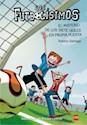 Libro 2. Los Futbolisimos  El Misterio De Los Siete Goles En Contra