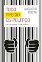 Libro Todo Precio Es Politico