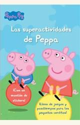 Papel LAS SUPERACTIVIDADES DE PEPPA