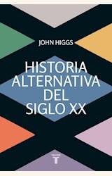 Papel HISTORIA ALTERNATIVA DEL SIGLO XX