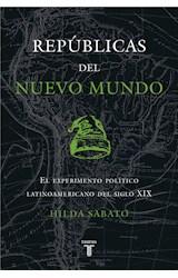 E-book Repúblicas del Nuevo Mundo