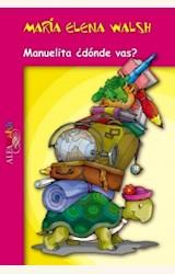 Papel MANUELITA DONDE VAS? (ALFAWALSH)