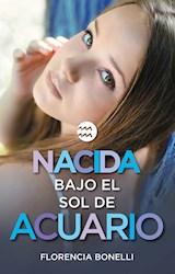 E-book Nacida bajo el sol de Acuario (versión española) (Serie Nacidas 2)