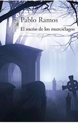 Papel EL SUEÑO DE LOS MURCIELAGOS