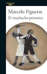 Papel EL MUCHACHO PERONISTA