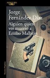 Papel ALGUIEN QUIERE VER MUERTO A EMILIO MALBR