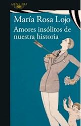 Papel AMORES INSÓLITOS DE NUESTRA HISTORIA