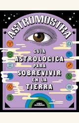 Papel ASTROMOSTRA -GUIA ASTROLÓGICA PARA SOBREVIVIR EN LA TIERRA-