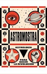 Papel ASTROMOSTRA -ASTROLOGIA PARA HACER LA REVOLUCION-