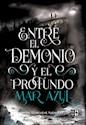Libro Entre El Demonio Y El Profundo Mar Azul