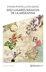 E-book Diez lugares mágicos de la argentina