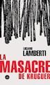 Libro La Masacre De Kruguer