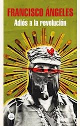 Papel ADIOS A LA REVOLUCION (MDLL)