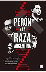 Papel PERON Y LA RAZA ARGENTINA