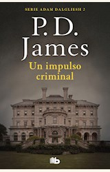 Papel UN IMPULSO CRIMINAL (ADAM DALGLIESH 2)
