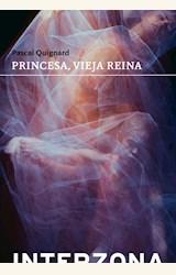 Papel PRINCESA, VIEJA REINA