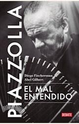 Papel PIAZZOLLA, EL MAL ENTENDIDO