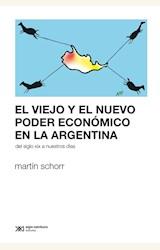 Papel EL VIEJO Y EL NUEVO PODER ECONOMICO EN LA ARGENTINA