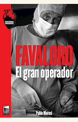 Papel FAVALORO - EL GRAN OPERADOR