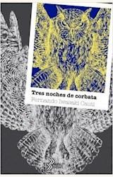 Papel TRES NOCHES DE CORBATA