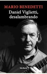 Papel DANIEL VIGLIETTI. DESALAMBRANDO