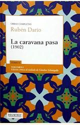 Papel LA CARAVANA PASA (1902)