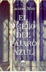 Papel EL VUELO DEL PÁJARO AZUL