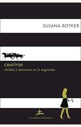 Papel CAUTIVAS - OLVIDOS Y MEMORIAS EN LA ARGENTINA
