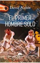Papel EL PRIMER HOMBRE SOLO