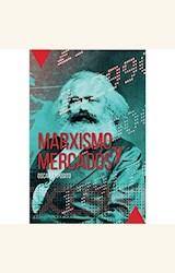 Papel MARXISMO Y MERCADOS