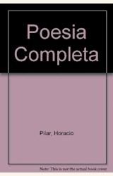 Papel POESIA COMPLETA (PILAR, HORACIO)(ATUEL)