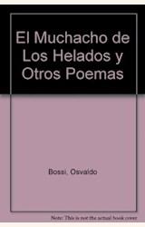 Papel MUCHACHO DE LOS HELADOS Y OTROS POEMAS, EL