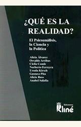 Papel ¿QUÉ ES LA REALIDAD? EL PSICOANÁLISIS, LA CIENCIA Y LA POLÍTICA I