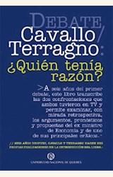 Papel DEBATE CAVALLO / TERRAGNO: ¿QUIEN TENIA RAZON?