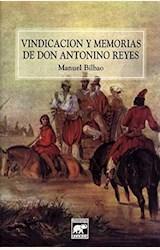 Papel VINDICACION Y MEMORIAS DE DON ANTONINO REYES