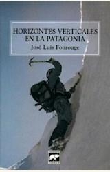 Papel HORIZONTES VERTICALES EN LA PATAGONIA