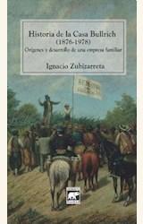 Papel HISTORIA DE LA CASA BULLRICH (1876-1978)